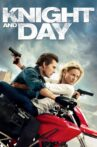 Knight and Day Movie Streaming Online Watch on Amazon, Google Play, Youtube, iTunes