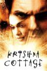 Krishna Cottage Movie Streaming Online Watch on ALT Balaji, Disney Plus Hotstar, Hungama, Jio Cinema, MX Player, Netflix