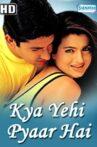 Kya Yehi Pyaar Hai Movie Streaming Online Watch on Voot, iTunes