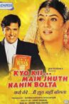 Kyo Kii... Main Jhuth Nahin Bolta Movie Streaming Online Watch on ALT Balaji, Hungama, Jio Cinema, MX Player, Netflix