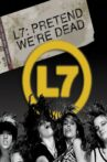 L7: Pretend We're Dead Movie Streaming Online Watch on MX Player