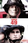 Ladder 49 Movie Streaming Online Watch on Google Play, Youtube, iTunes