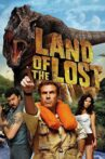 Land of the Lost Movie Streaming Online Watch on Amazon, Google Play, Hungama, Netflix , Youtube, iTunes