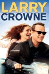Larry Crowne Movie Streaming Online Watch on Google Play, Youtube