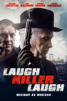 Laugh Killer Laugh Movie Streaming Online Watch on Tubi