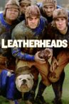 Leatherheads Movie Streaming Online Watch on Google Play, Youtube, iTunes