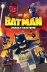 Lego DC Batman: Family Matters Movie Streaming Online Watch on iTunes