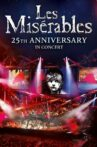 Les Misérables in Concert - The 25th Anniversary Movie Streaming Online Watch on Google Play, Netflix , Youtube, iTunes