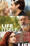 Life Itself Movie Streaming Online Watch on Google Play, Youtube