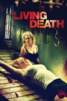 Living Death Movie Streaming Online Watch on Tubi