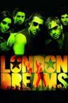 London Dreams Movie Streaming Online Watch on Jio Cinema, Zee5