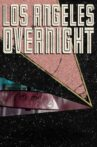 Los Angeles Overnight Movie Streaming Online Watch on Tubi