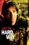 Love the Hard Way Movie Streaming Online Watch on Tubi
