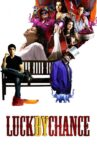Luck by Chance Movie Streaming Online Watch on Amazon, Google Play, Netflix , Youtube, iTunes