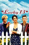 Lucky 13 Movie Streaming Online Watch on Tubi