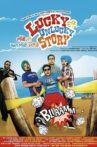 Lucky Di Unlucky Story Movie Streaming Online Watch on Amazon, Hungama, MX Player