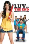 Luv Ka The End Movie Streaming Online Watch on Amazon, Google Play, Youtube, iTunes