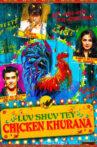 Luv Shuv Tey Chicken Khurana Movie Streaming Online Watch on Google Play, Netflix , Youtube, iTunes