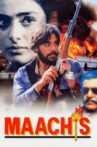 Maachis Movie Streaming Online Watch on Amazon, ErosNow, Hungama, Jio Cinema, MX Player, Shemaroo Me, Tubi