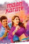 Maan Karate Movie Streaming Online Watch on Disney Plus Hotstar