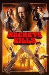 Machete Kills Movie Streaming Online Watch on Amazon