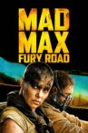 Mad Max: Fury Road Movie Streaming Online Watch on Amazon, Google Play, Hungama, Tata Sky , Youtube, iTunes