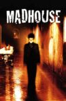 Madhouse Movie Streaming Online Watch on Tubi