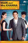 Main Aurr Mrs Khanna Movie Streaming Online Watch on Google Play, Netflix , Youtube, iTunes
