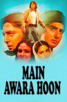 Main Awara Hoon Movie Streaming Online Watch on Amazon, ErosNow, Hungama, Jio Cinema, Tata Sky , Tubi
