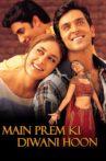 Main Prem Ki Diwani Hoon Movie Streaming Online Watch on Amazon, Epic On , ErosNow, Hungama, Jio Cinema, Shemaroo Me, Tata Sky , Zee5, iTunes