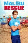 Malibu Rescue Movie Streaming Online Watch on Netflix