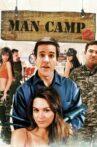 Man Camp Movie Streaming Online Watch on Tubi