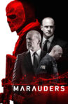Marauders Movie Streaming Online Watch on MX Player, Tubi