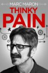 Marc Maron: Thinky Pain Movie Streaming Online Watch on Netflix , Tubi