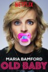 Maria Bamford: Old Baby Movie Streaming Online Watch on Netflix