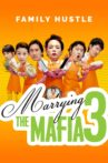 Marrying the Mafia 3: Family Hustle Movie Streaming Online Watch on Tubi