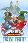 Marvel Super Heroes Adventures: Frost Fight Movie Streaming Online Watch on Disney Plus Hotstar, Jio Cinema
