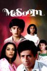 Masoom Movie Streaming Online Watch on Amazon, Netflix , Shemaroo Me, Tata Sky , Zee5, iTunes