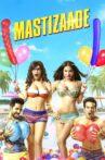 Mastizaade Movie Streaming Online Watch on Amazon, Google Play, Jio Cinema, MX Player, Youtube, Yupp Tv , iTunes