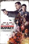 Maximum Impact Movie Streaming Online Watch on Tubi