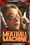 Meatball Machine Movie Streaming Online Watch on Tubi