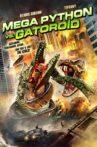 Mega Python vs. Gatoroid Movie Streaming Online Watch on Tubi