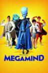 Megamind Movie Streaming Online Watch on Google Play, Jio Cinema, MX Player, Netflix , Tubi, Youtube, iTunes