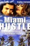 Miami Hustle Movie Streaming Online Watch on Tubi