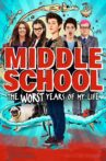 Middle School: The Worst Years of My Life Movie Streaming Online Watch on Netflix