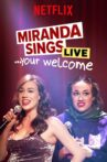 Miranda Sings Live... Your Welcome Movie Streaming Online Watch on Netflix