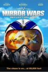 Mirror Wars: Reflection One Movie Streaming Online Watch on Tubi