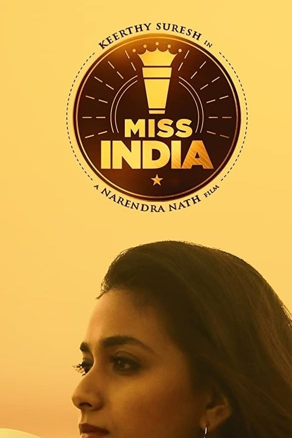 Miss India Movie Streaming Online Watch on Netflix