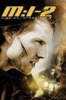 Mission: Impossible II Movie Streaming Online Watch on Amazon, Jio Cinema, Netflix , iTunes