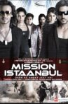 Mission Istaanbul Movie Streaming Online Watch on Disney Plus Hotstar, Hungama, MX Player, Netflix
